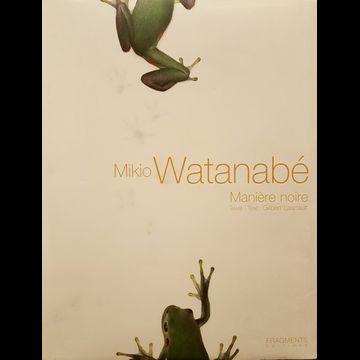 Mikio Watanabe Maniere Noire - Popular Edition
